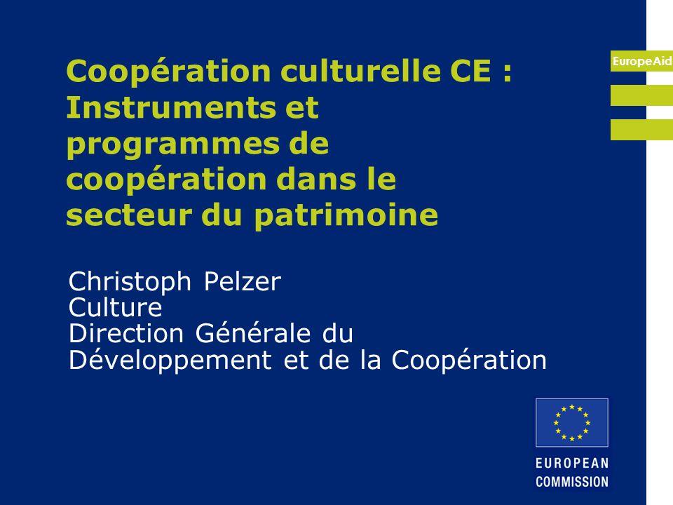 Coopération culturelle CE : Instruments et programmes de coopération dans le secteur du patrimoine