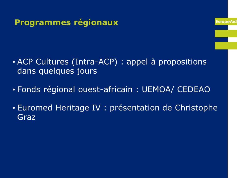 Programmes régionauxACP Cultures (Intra-ACP) : appel à propositions dans quelques jours. Fonds régional ouest-africain : UEMOA/ CEDEAO.