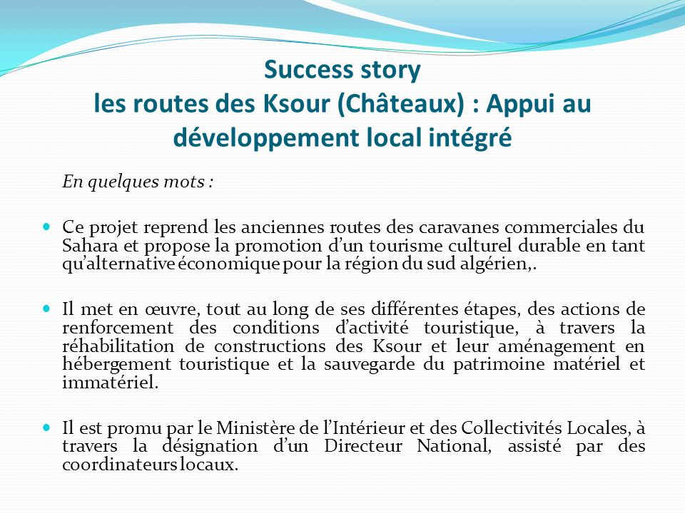 Success story les routes des Ksour (Châteaux) : Appui au développement local intégré