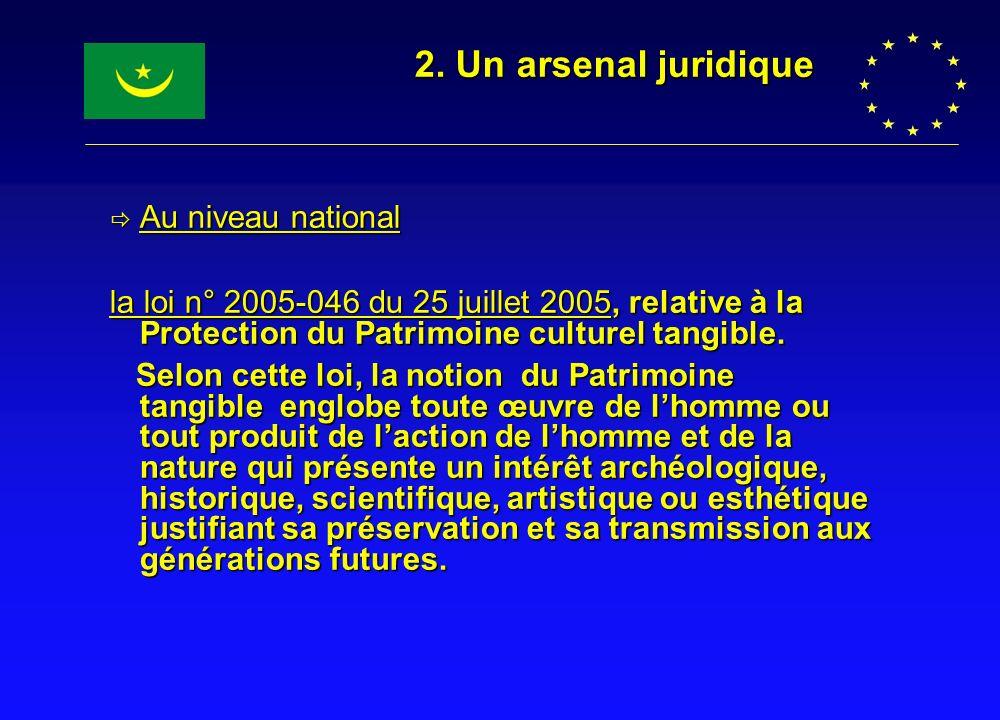 2. Un arsenal juridique Au niveau national