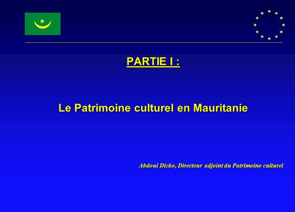 Le Patrimoine culturel en Mauritanie