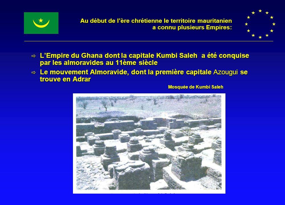 Au début de l'ère chrétienne le territoire mauritanien a connu plusieurs Empires: