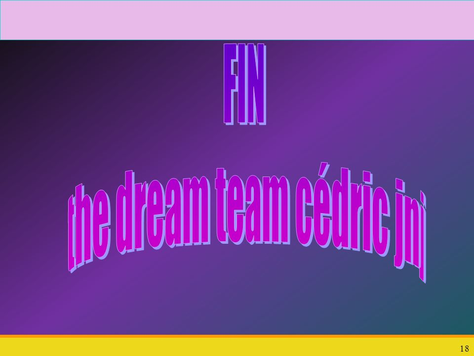 the dream team cédric jnj
