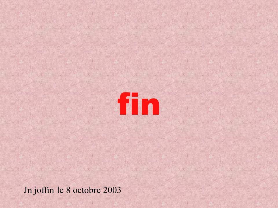fin Jn joffin le 8 octobre 2003