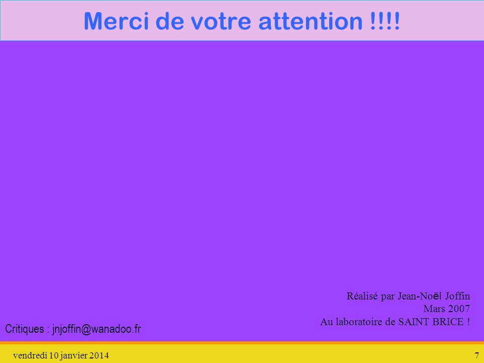 Merci de votre attention !!!!