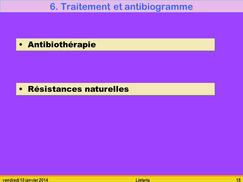 6. Traitement et antibiogramme