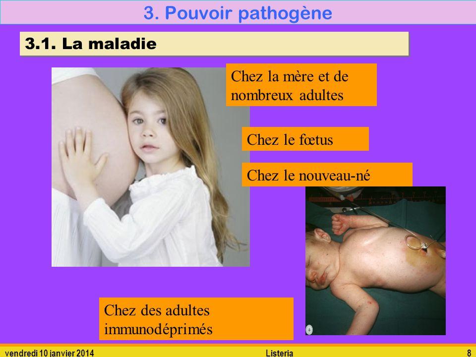3. Pouvoir pathogène 3.1. La maladie