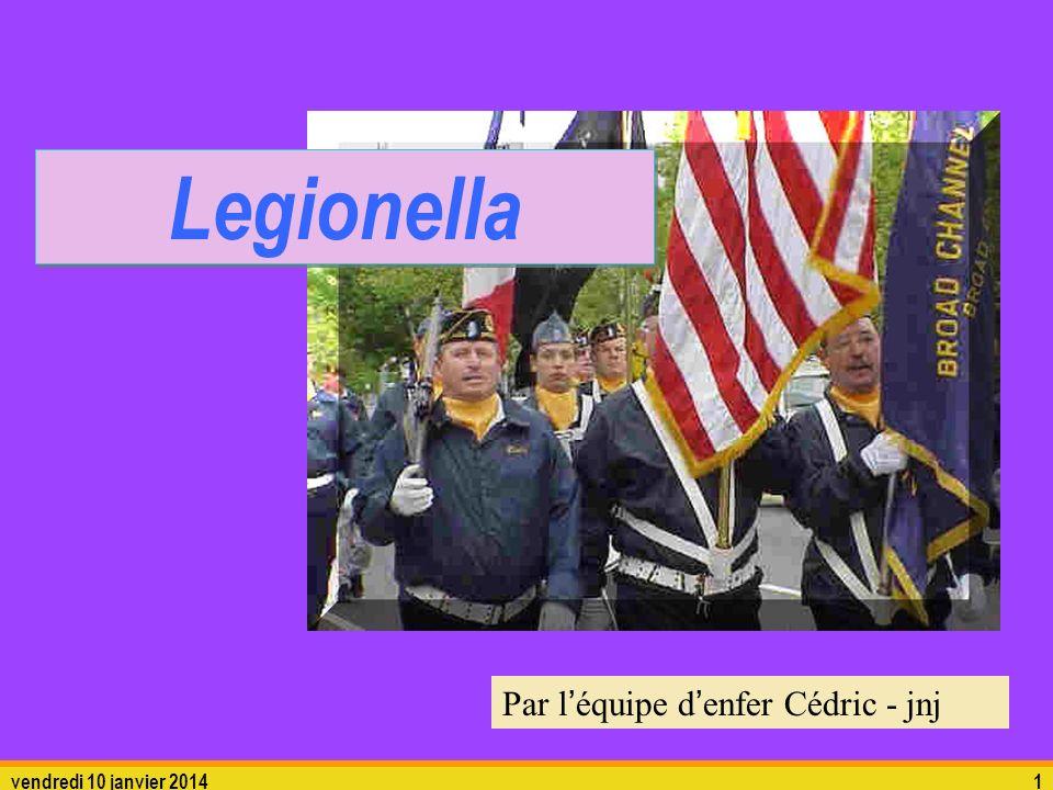 Legionella Par l'équipe d'enfer Cédric - jnj dimanche 26 mars 2017