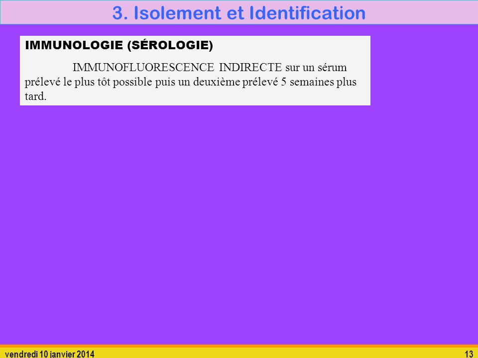 3. Isolement et Identification
