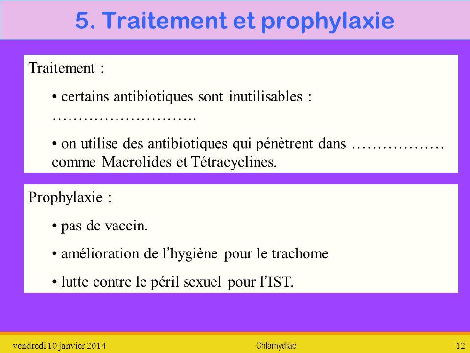 5. Traitement et prophylaxie