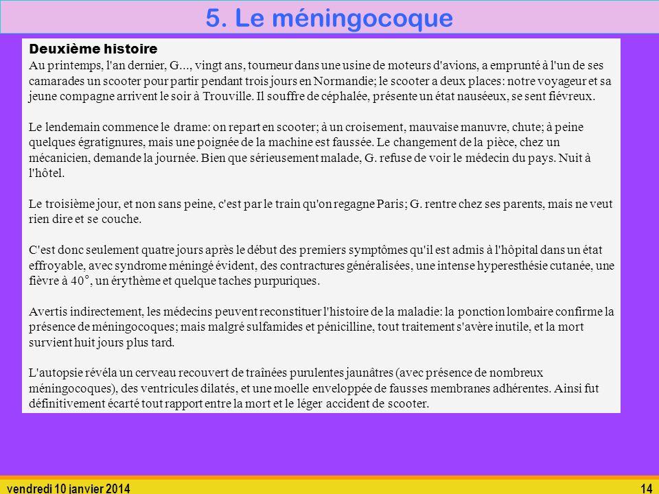 5. Le méningocoque Deuxième histoire
