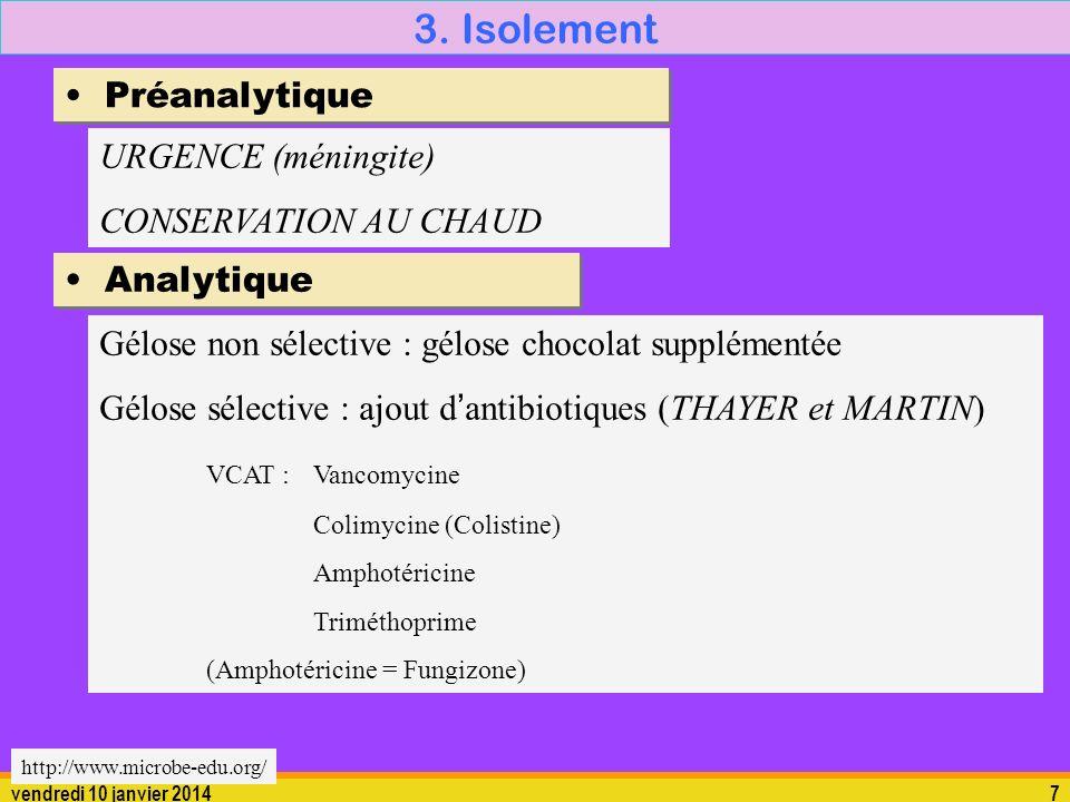 3. Isolement Préanalytique URGENCE (méningite) CONSERVATION AU CHAUD