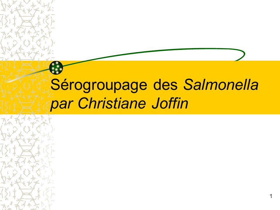 Sérogroupage des Salmonella par Christiane Joffin