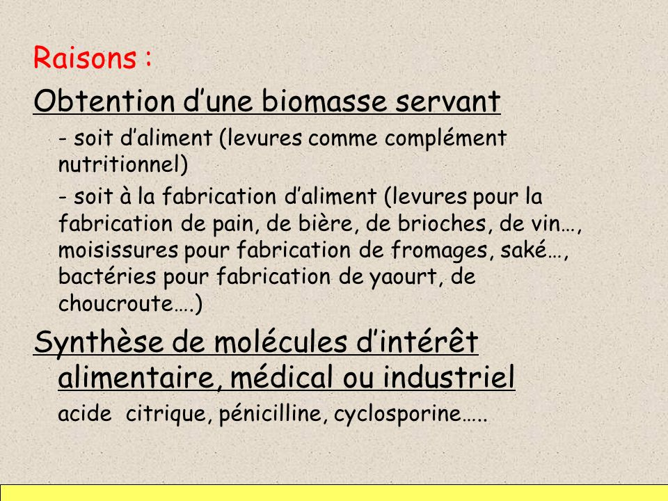 Obtention d'une biomasse servant