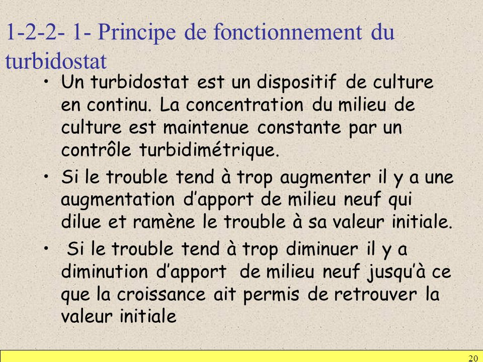 1-2-2- 1- Principe de fonctionnement du turbidostat