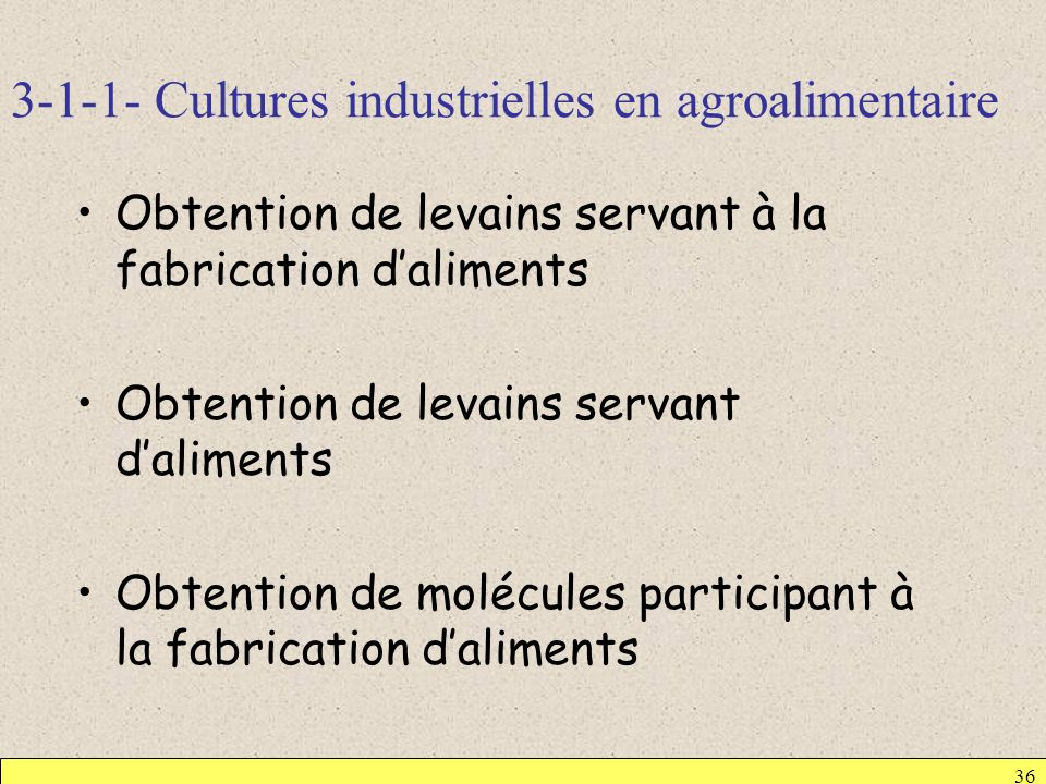 3-1-1- Cultures industrielles en agroalimentaire