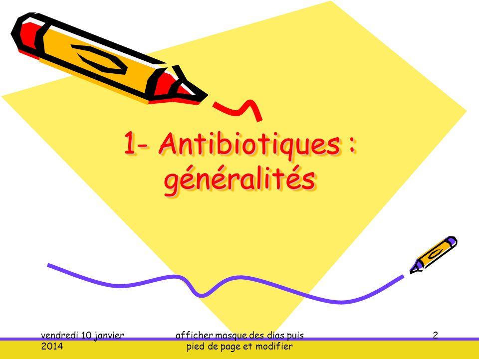 1- Antibiotiques : généralités