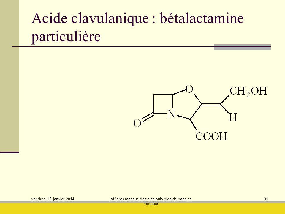Acide clavulanique : bétalactamine particulière