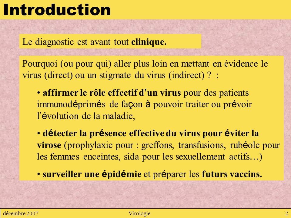 Introduction Le diagnostic est avant tout clinique.