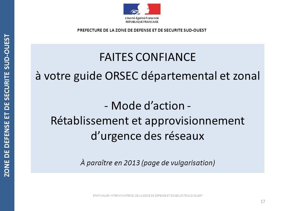 à votre guide ORSEC départemental et zonal - Mode d'action -