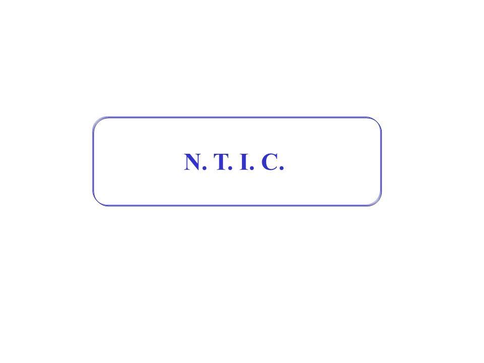 N. T. I. C.