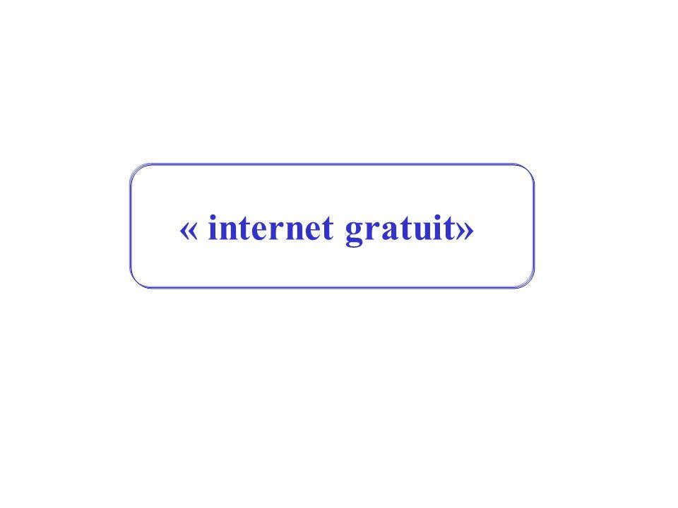 « internet gratuit»