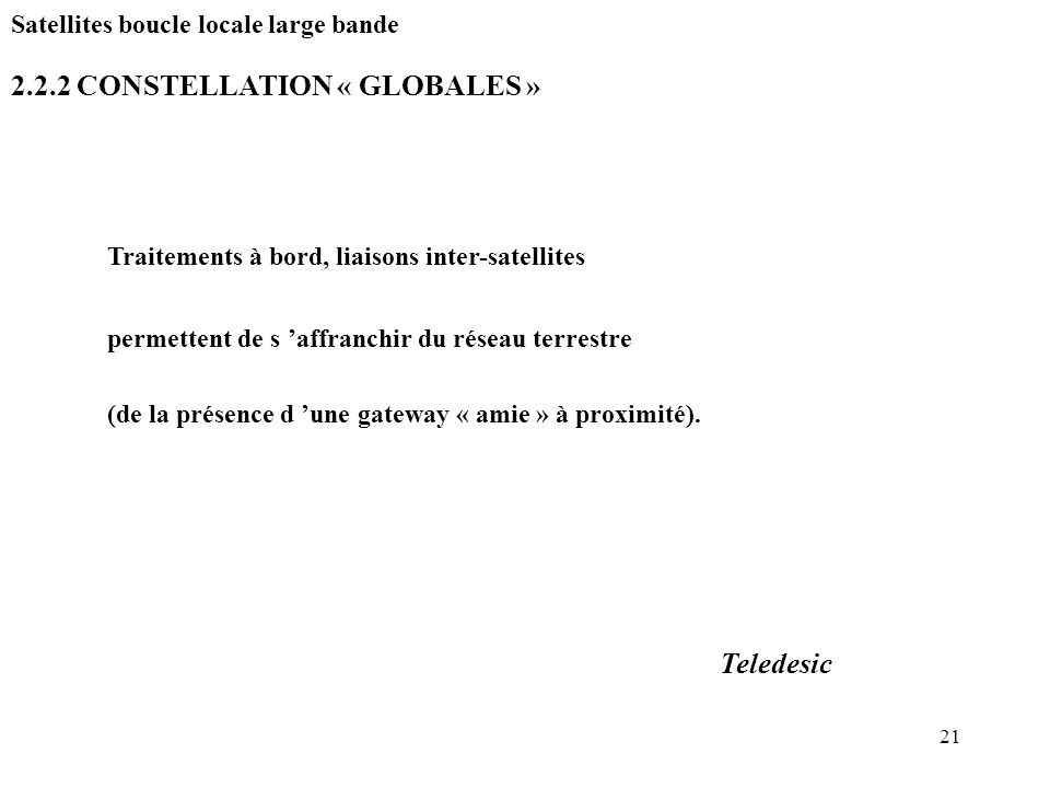 2.2.2 CONSTELLATION « GLOBALES »
