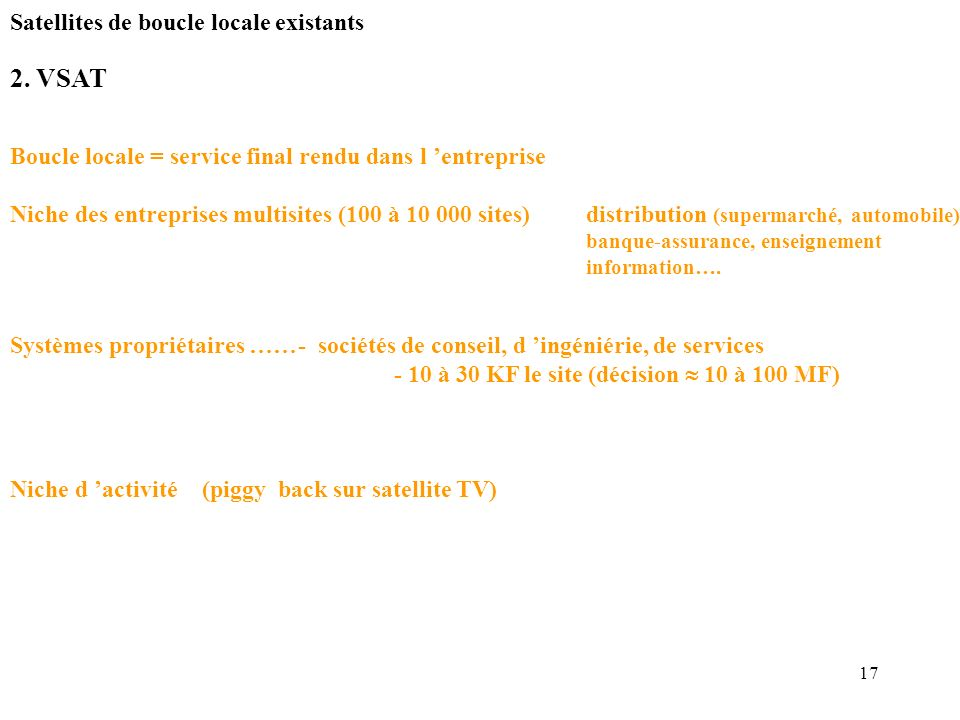 2. VSAT Satellites de boucle locale existants