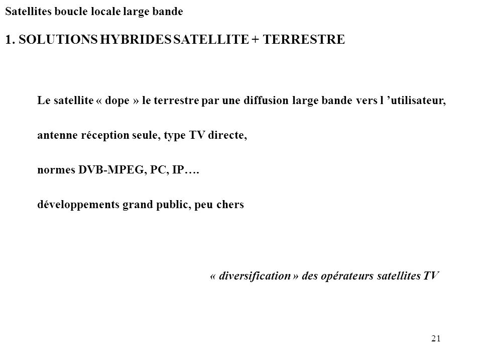 1. SOLUTIONS HYBRIDES SATELLITE + TERRESTRE