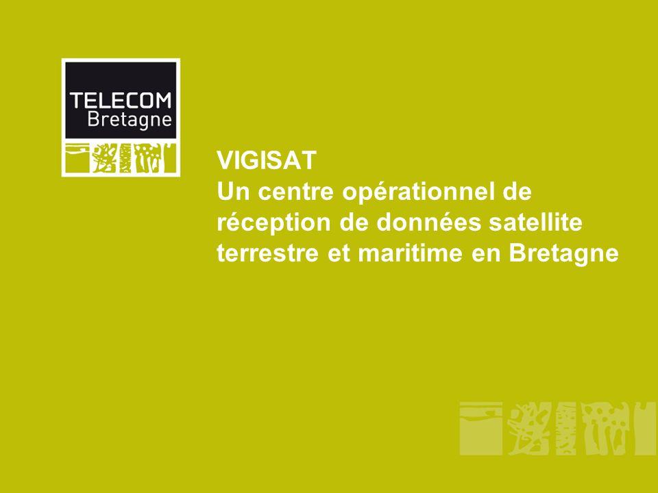VIGISAT Un centre opérationnel de réception de données satellite terrestre et maritime en Bretagne