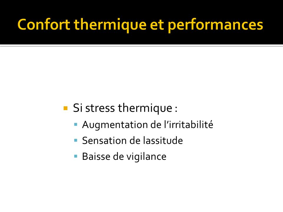 Confort thermique et performances