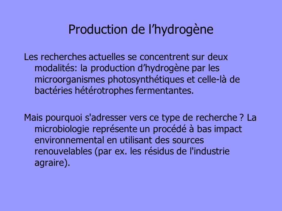 Production de l'hydrogène