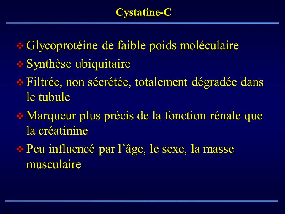 Glycoprotéine de faible poids moléculaire Synthèse ubiquitaire