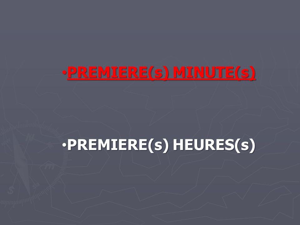 PREMIERE(s) MINUTE(s)