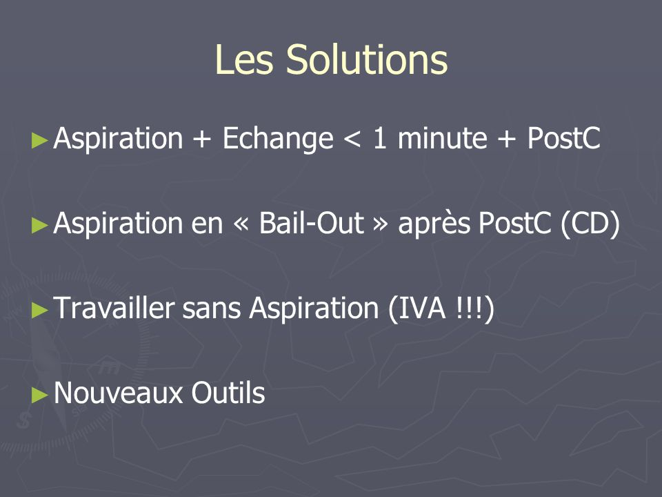 Les Solutions Aspiration + Echange < 1 minute + PostC