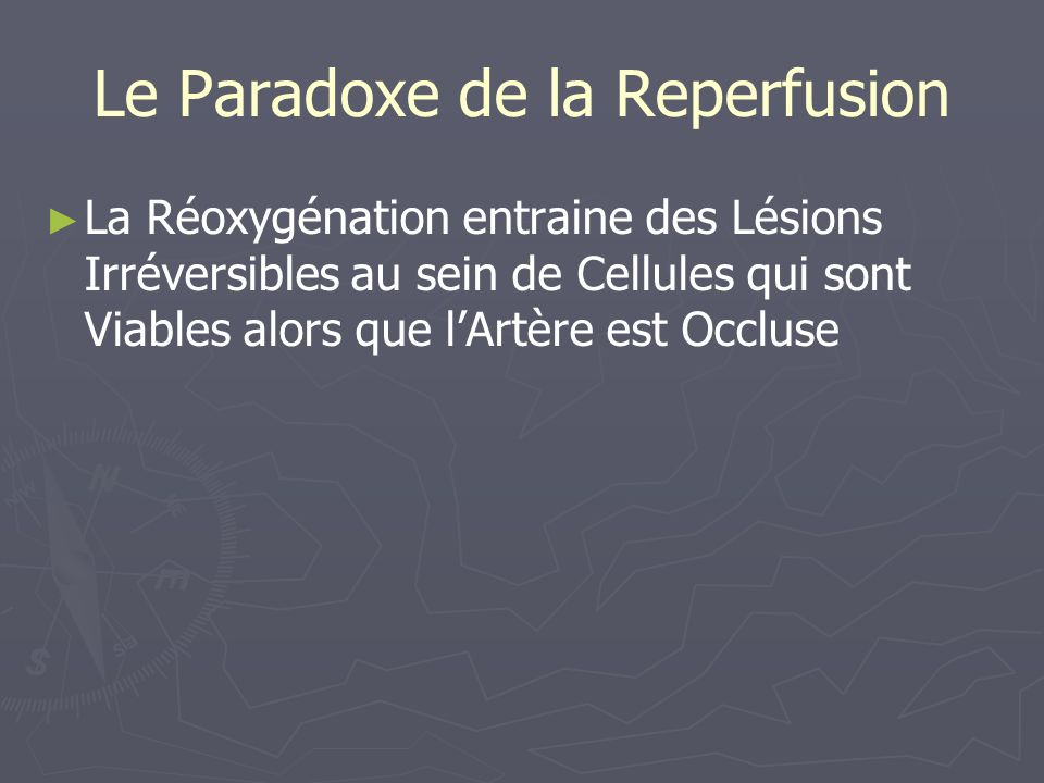 Le Paradoxe de la Reperfusion