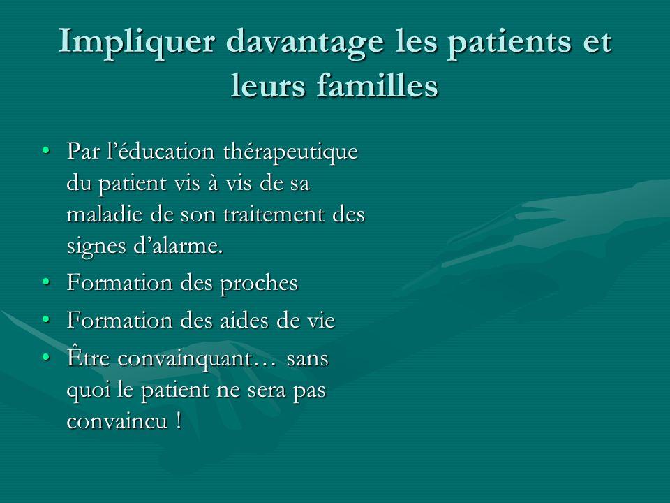 Impliquer davantage les patients et leurs familles