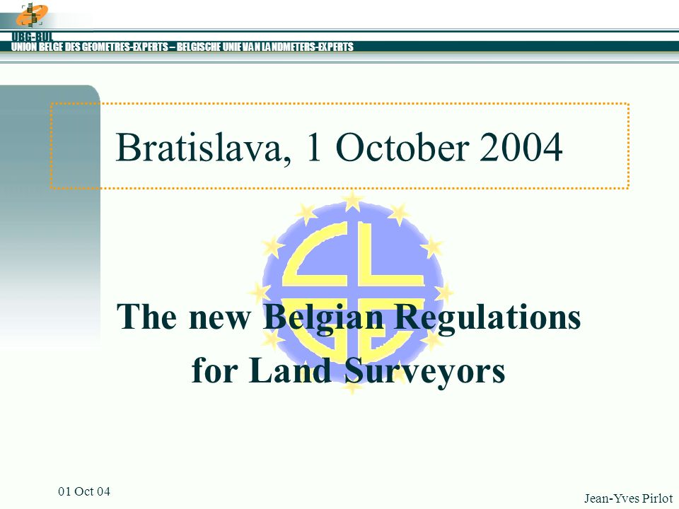 The new Belgian Regulations for Land Surveyors