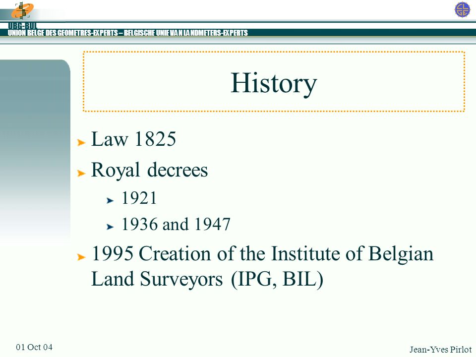 History Law 1825 Royal decrees