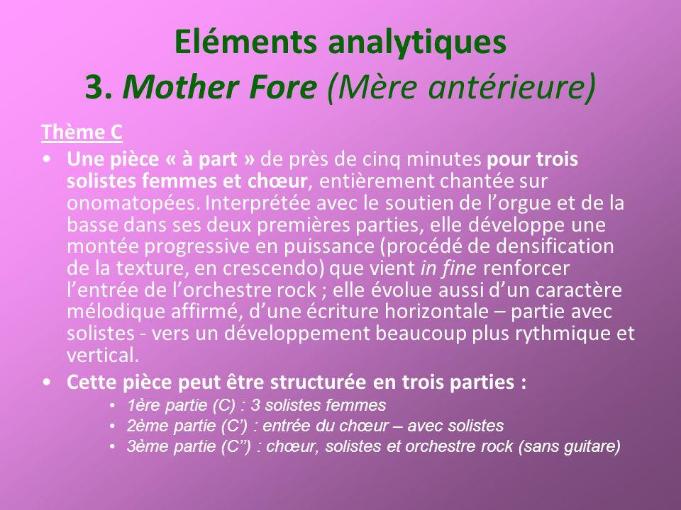 Eléments analytiques 3. Mother Fore (Mère antérieure)