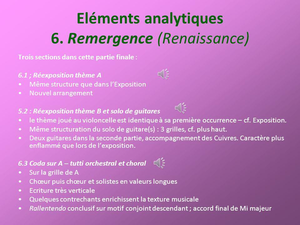 Eléments analytiques 6. Remergence (Renaissance)