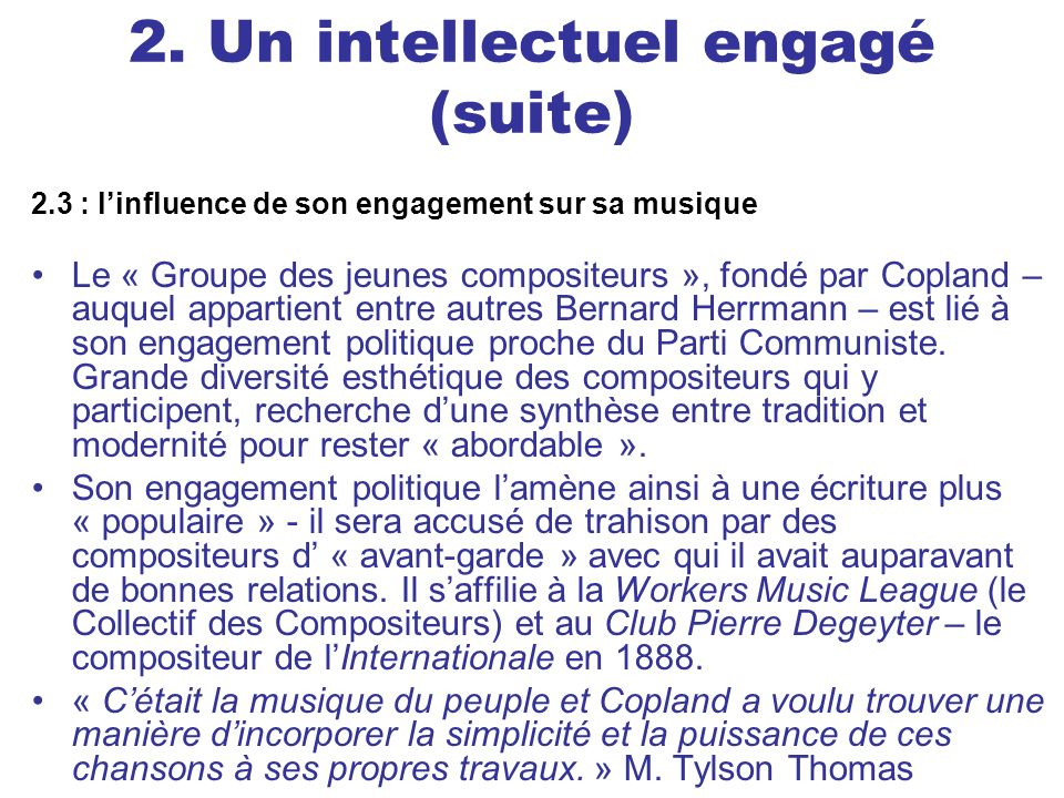 2. Un intellectuel engagé (suite)