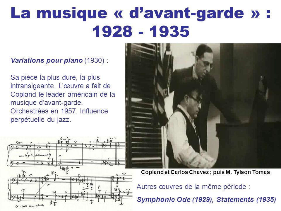 La musique « d'avant-garde » : 1928 - 1935