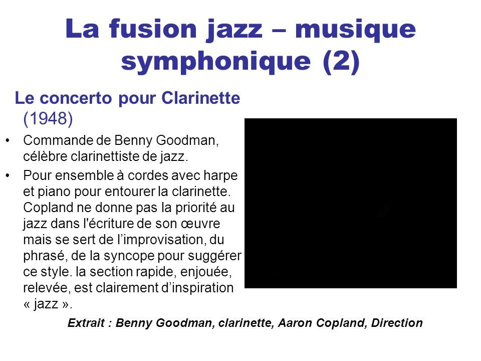 La fusion jazz – musique symphonique (2)