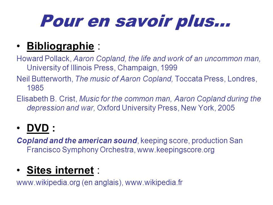 Pour en savoir plus… Bibliographie : DVD : Sites internet :