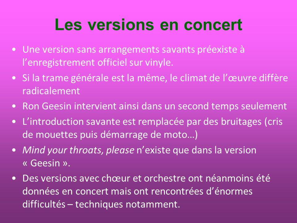 Les versions en concert