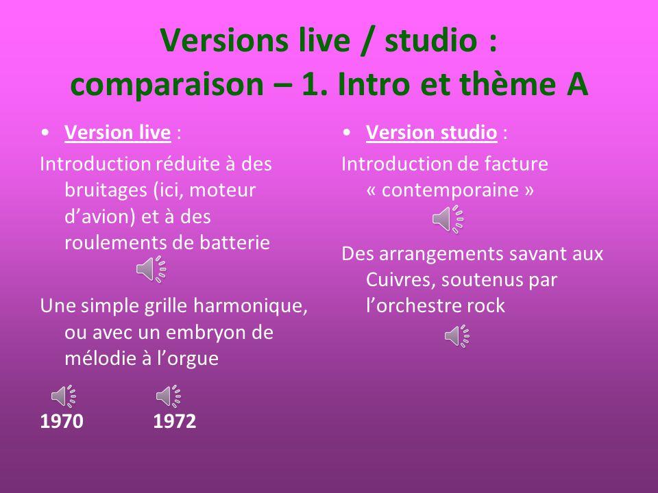 Versions live / studio : comparaison – 1. Intro et thème A