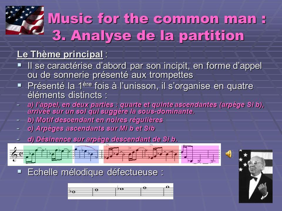 Music for the common man : 3. Analyse de la partition