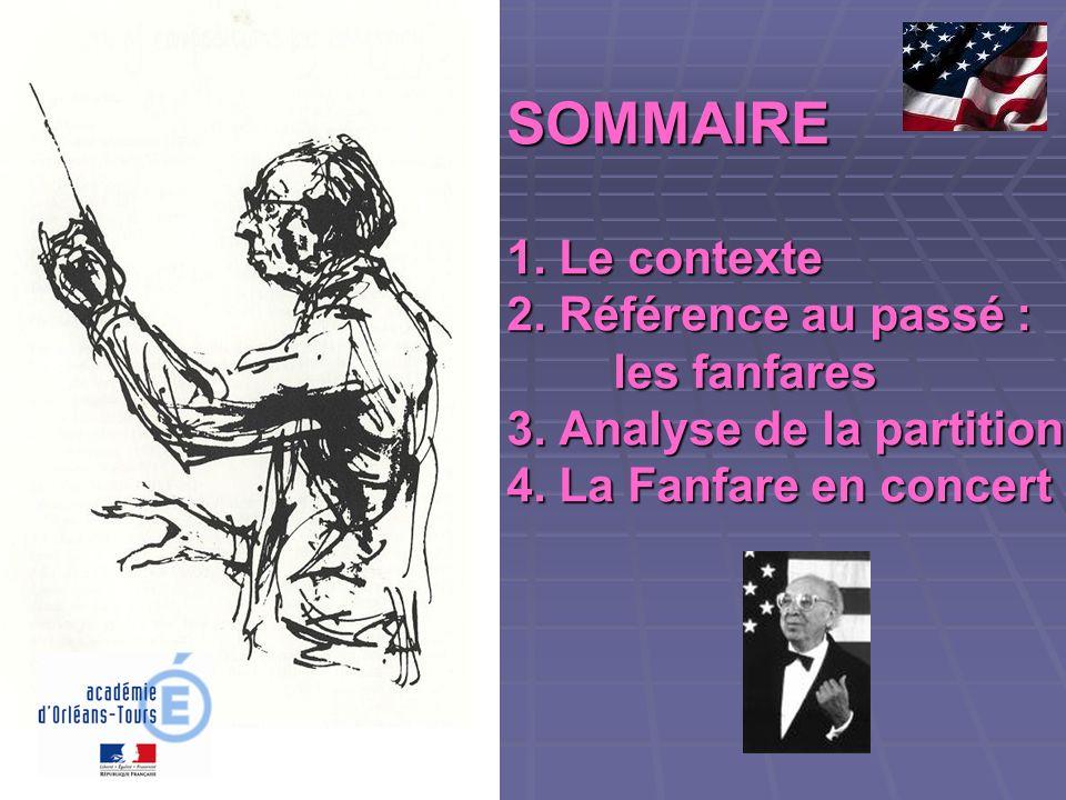 SOMMAIRE 1. Le contexte 2. Référence au passé :. les fanfares 3