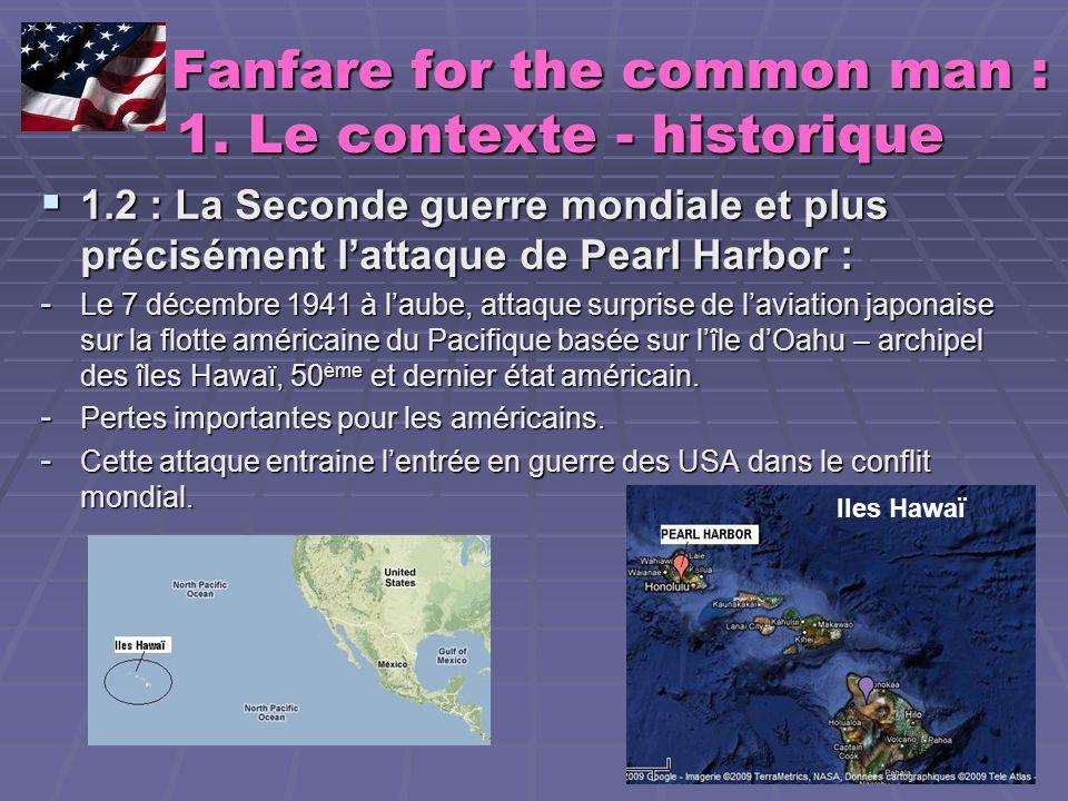 Fanfare for the common man : 1. Le contexte - historique